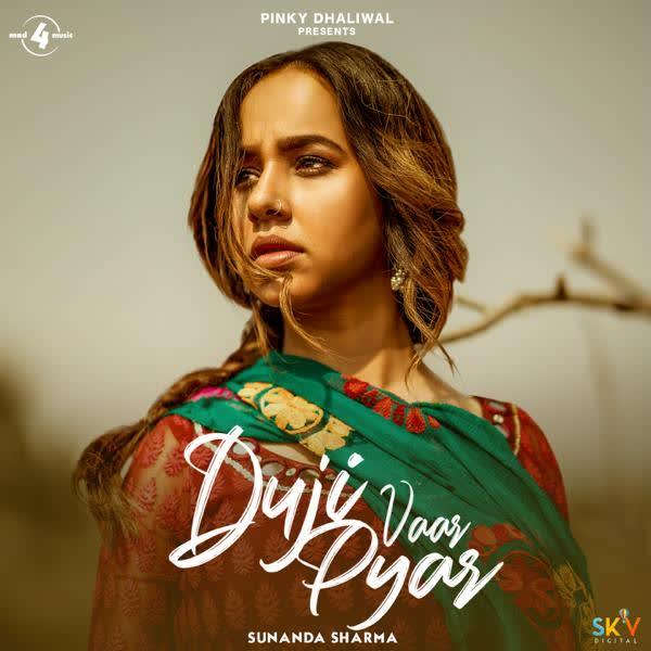 DUJI VAAR PYAR Lyrics | Sunanda Sharma