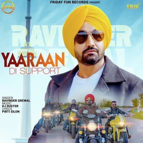 Yaaraan Di Support Ravinder Grewal