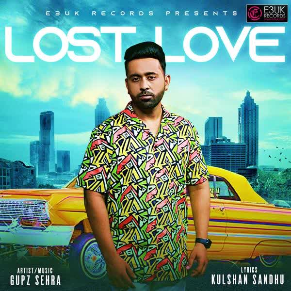 Lost Love Gupz Sehra