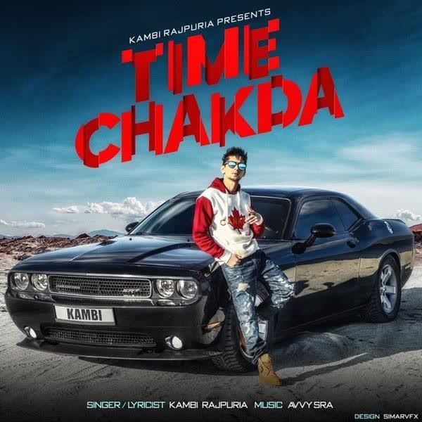 Time Chakda (Original) Kambi Rajpuria