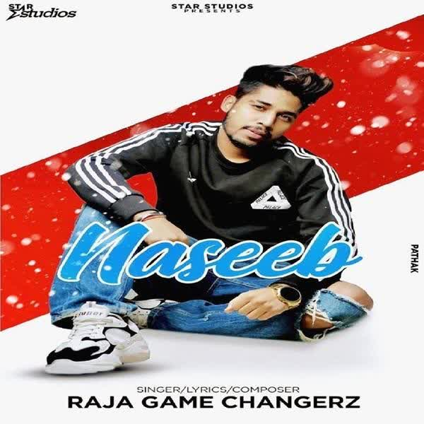 Naseeb Raja Game Changerz
