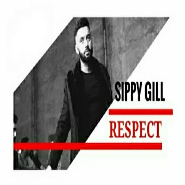 Respect Sippy Gill