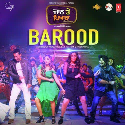 Barood (Jaan Toh Pyara) Inderjeet Nikku