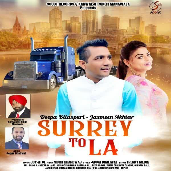 Surrey To LA Deepa Bilaspuri