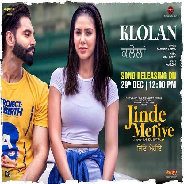 KLOLAN Lyrics | Jinde Meriye | Parmish Verma