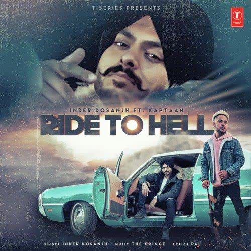 RIDE TO HELL Lyrics | Inder Dosanjh, Kaptan Laadi