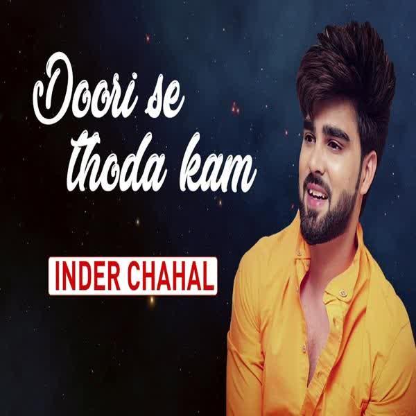 Doori Se Thoda Kam Inder Chahal