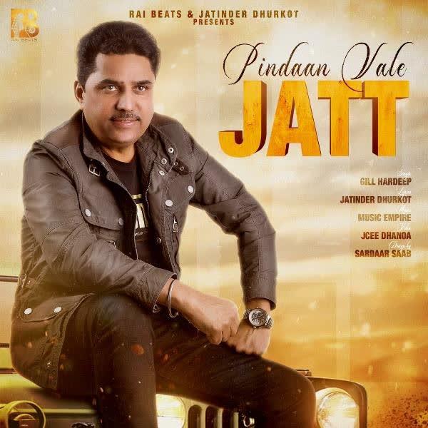 Pindaan Vale Jatt Gill Hardeep