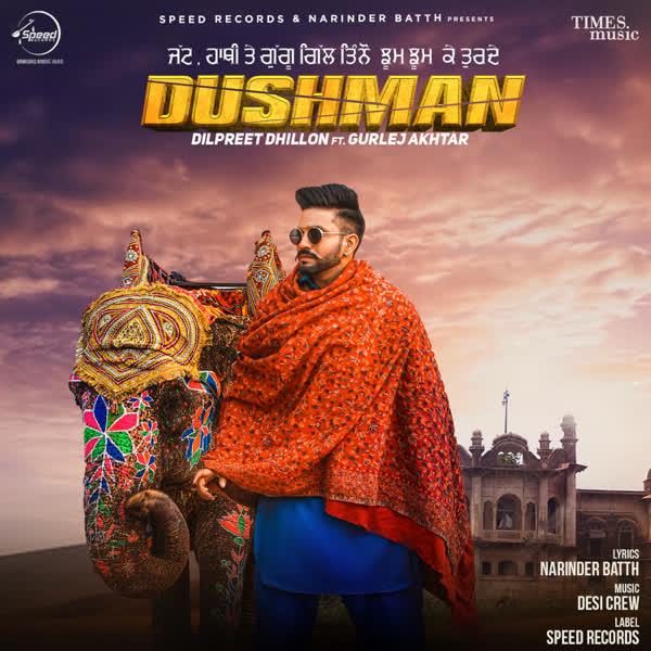 Dushman Dilpreet Dhillon