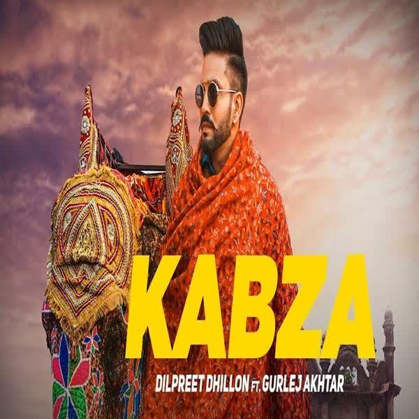 KABZA Lyrics | Dilpreet Dhillon