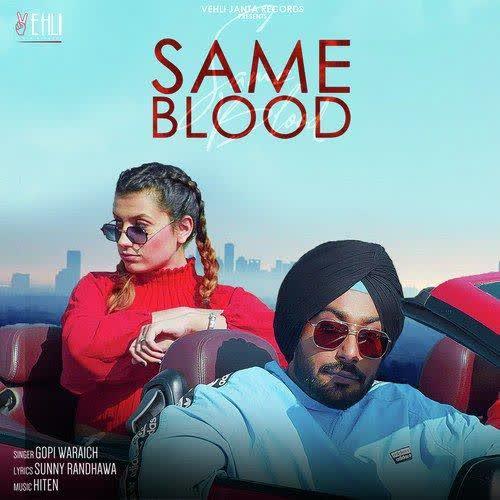 Same Blood Gopi Waraich