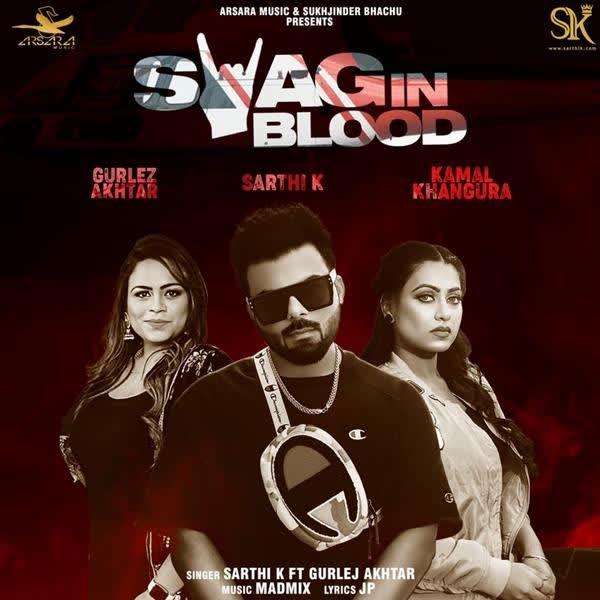 Swag In Blood Sarthi K