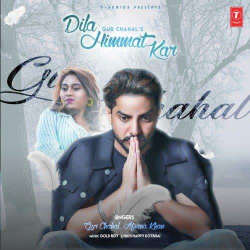 Dila Himmat Kar Gur Chahal