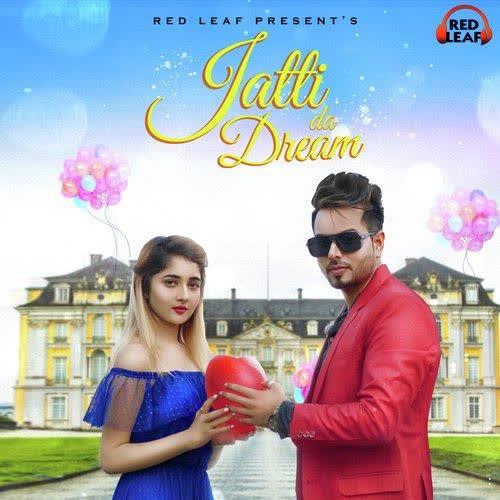 Jatti Da Dream Sahil Kanda