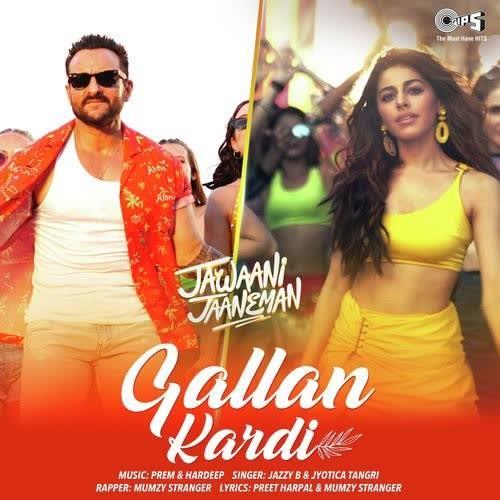 Gallan Kardi (Jawaani Jaaneman) Jazzy B