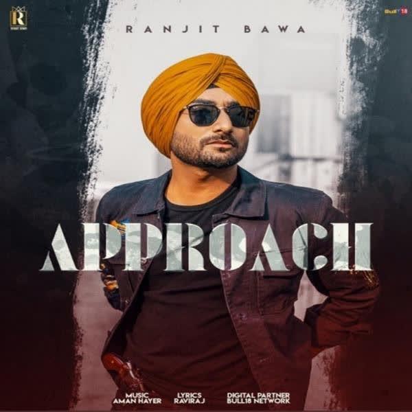 Approach Ranjit Bawa