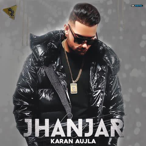 Jhanjar (Original) Karan Aujla