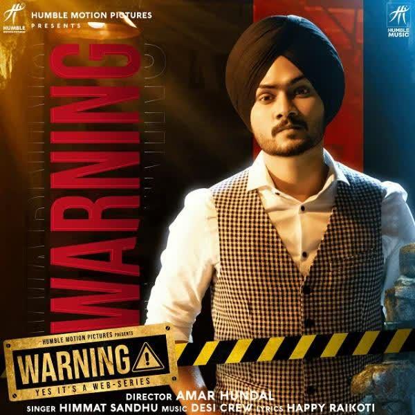 Warning Himmat Sandhu