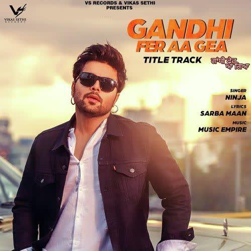 Gandhi Fer Aa Gea Ninja
