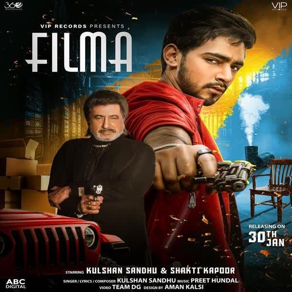 Filma Ft. Shakti Kapoor Kulshan Sandhu