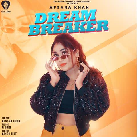 Dream Breaker Afsana Khan