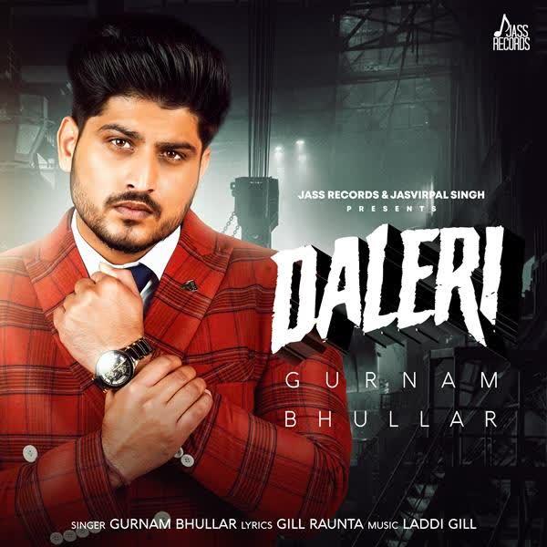 Daleri (Dead End) Gurnam Bhullar