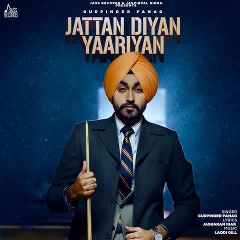 Jattan Diyan Yaariyan Gurpinder Panag