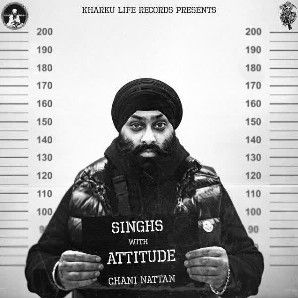 Singhs With Attitude Chani Nattan