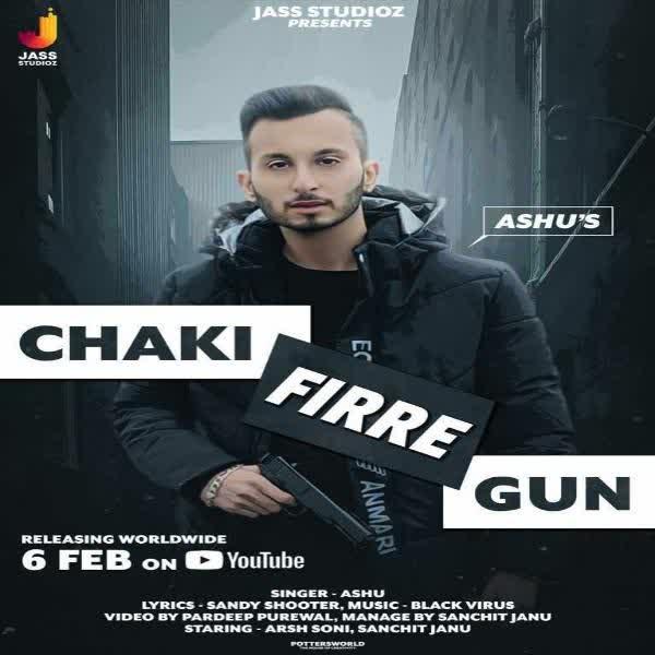 Chaki Firre Gun Ashu