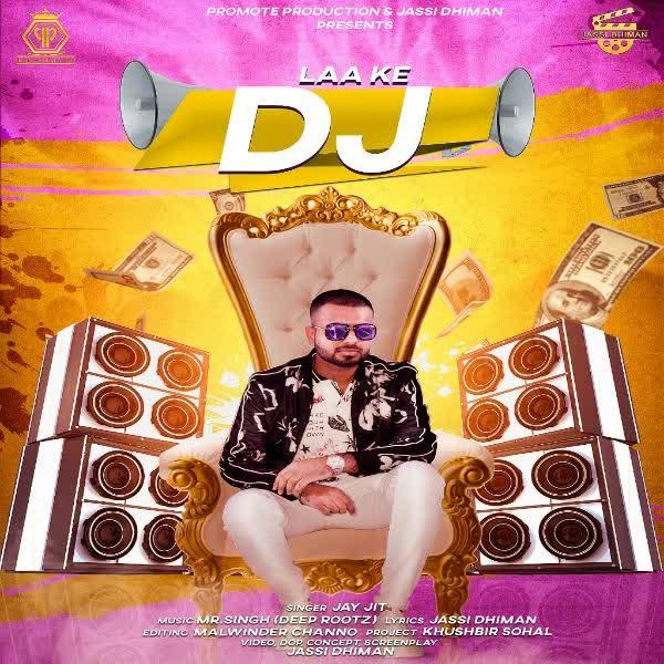 Laa K DJ Jay Jit