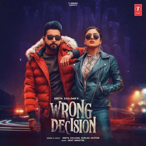 https://cover.djpunjab.org/47587/300x250/Wrong_Decision_Geeta_Zaildar.jpg