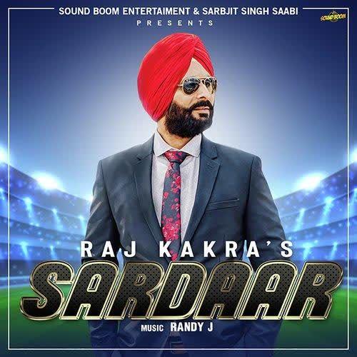 Sardaar Raj Kakra
