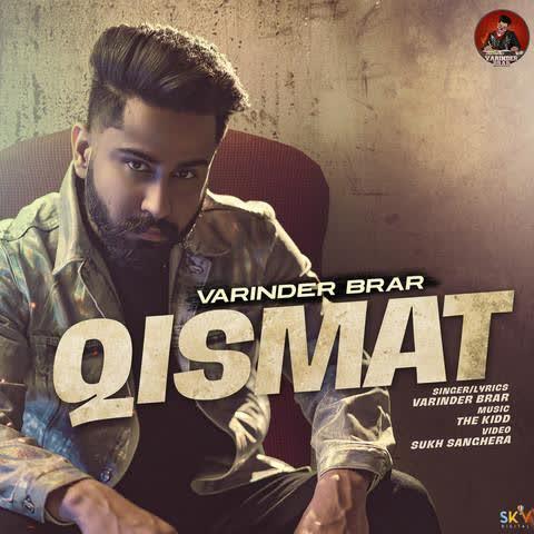 Qismat (Original) Varinder Brar