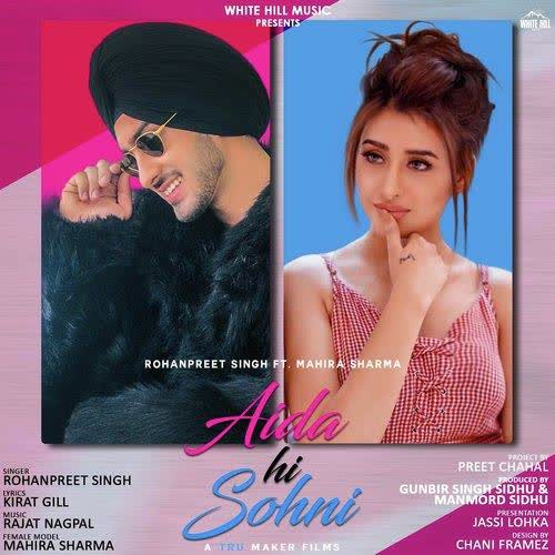 Aida Hi Sohni Rohanpreet Singh