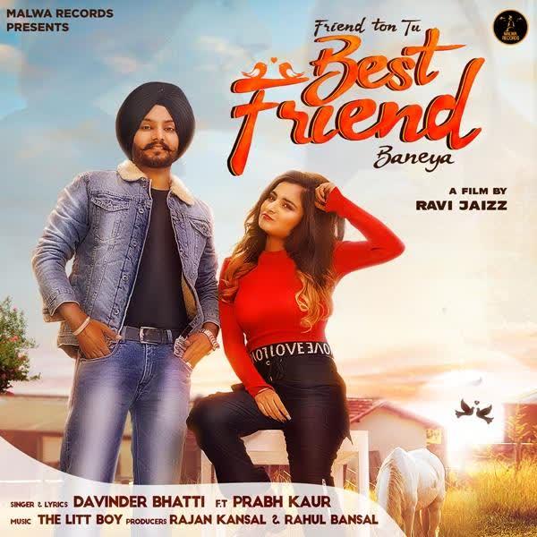 Best Friend Davinder Bhatti