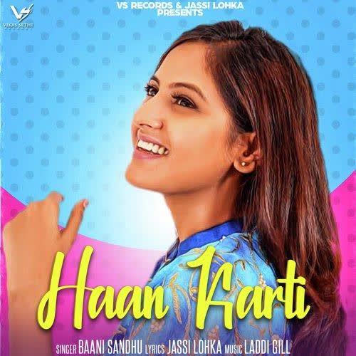 Haan Karti Baani Sandhu mp3 song - DjPunjab