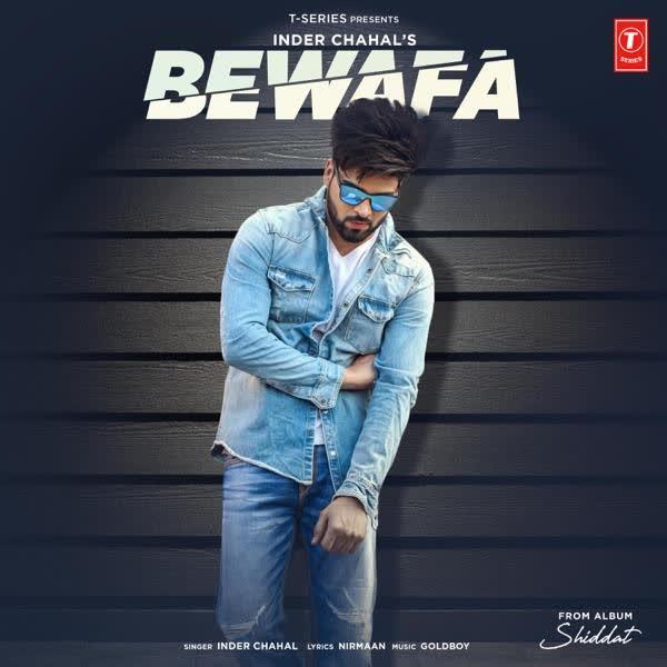 Bewafa (Shiddat) Inder Chahal
