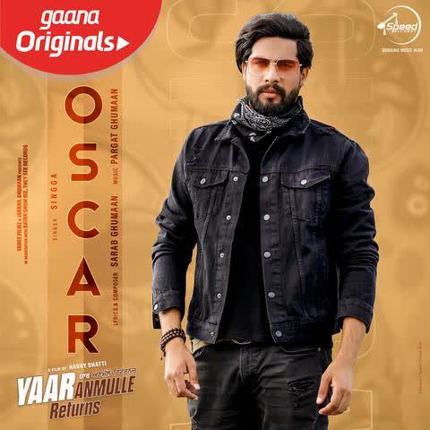 Oscar (Yaar Anmulle Returns) Singga