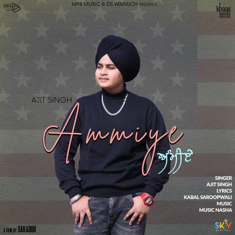 Ammiye Ajit Singh
