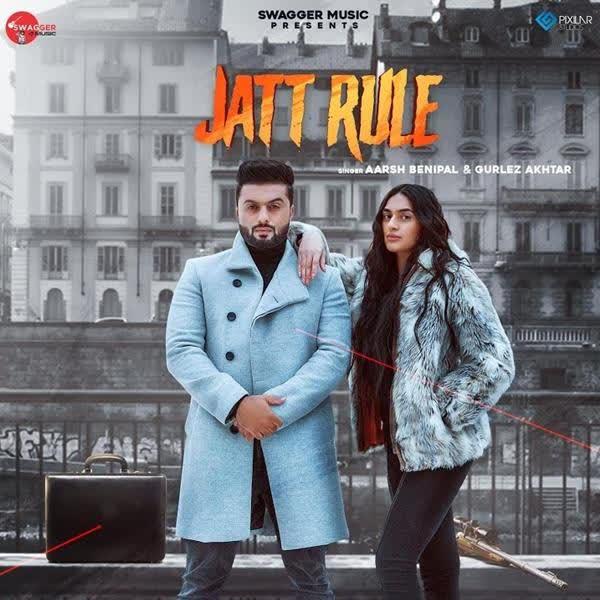 Jatt Rule Aarsh Benipal