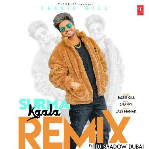 Surma Kaala Remix By Dj Shadow Dubai Jassie Gill