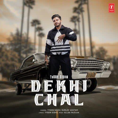 Dekhi Chal Tyson Sidhu