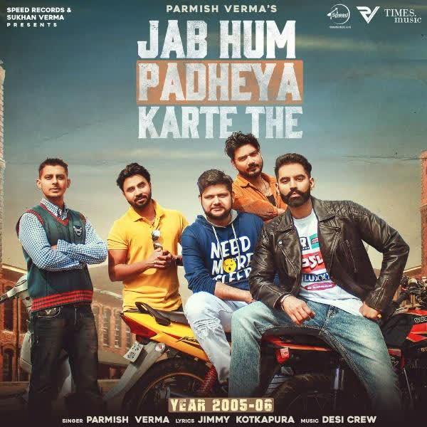 https://cover.djpunjab.org/47742/300x250/Jab_Hum_Padheya_Karte_The_Parmish_Verma.jpg