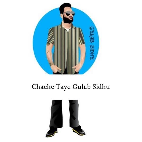 Chache Taye Gulab Sidhu