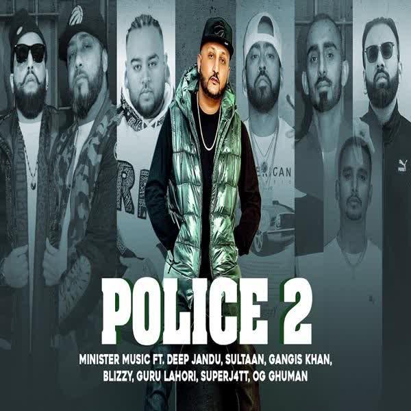 Police 2 Ft. Sultaan Deep Jandu