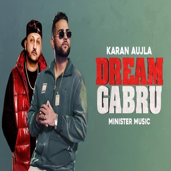 Dream Gabru (Overdose) Karan Aujla