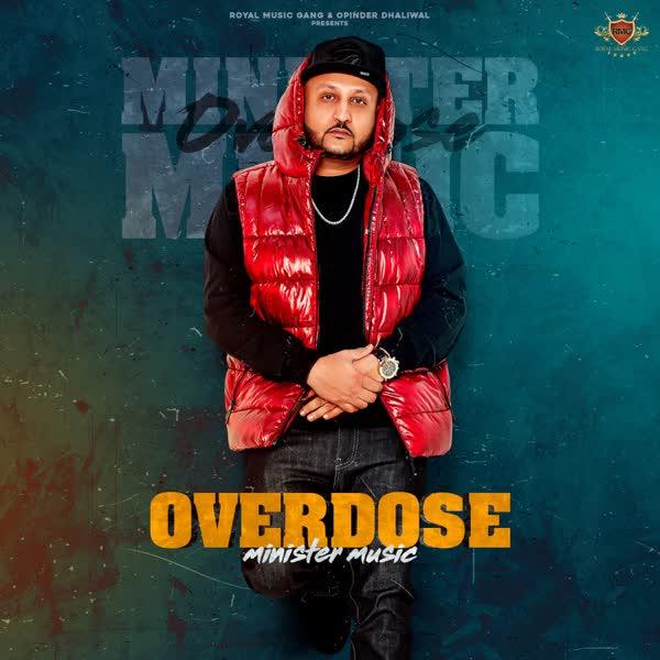 Overdose Minister Music