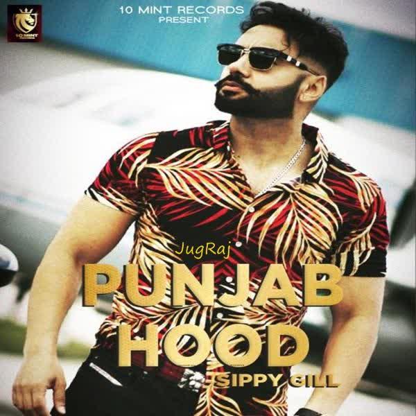 Punjab Hood Sippy Gill