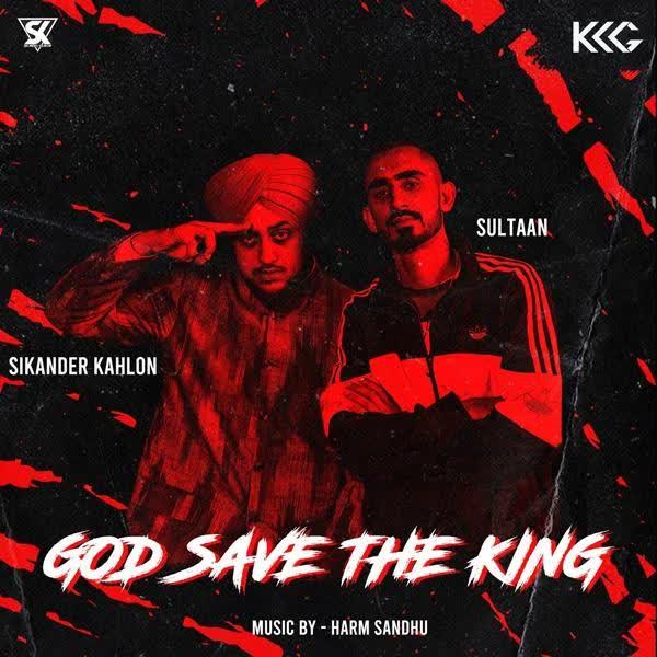 God Save The King Sikander Kahlon