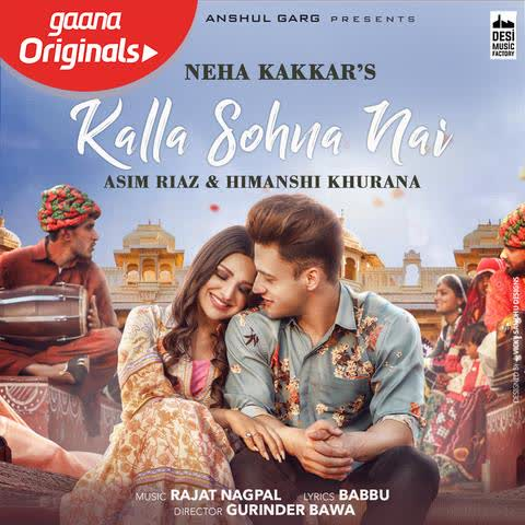 Kalla Sohna Nai Neha Kakkar